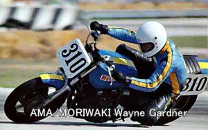 AMA MORIWAKI Wayne Gardner