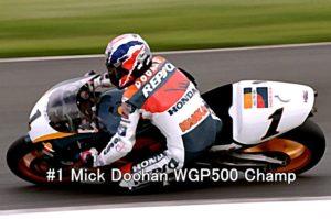 #1 Mick Doohan WGP500 Champ