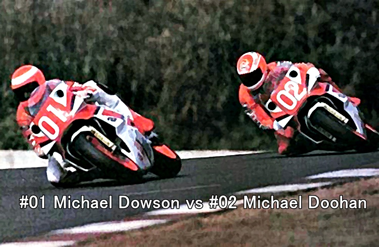 #01 Michael Dowson vs #02 Michael Doohan
