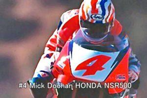 #4 Mick Doohan HONDA NSR500