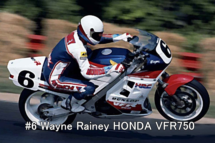 #6 Wayne Rainey HONDA VFR750