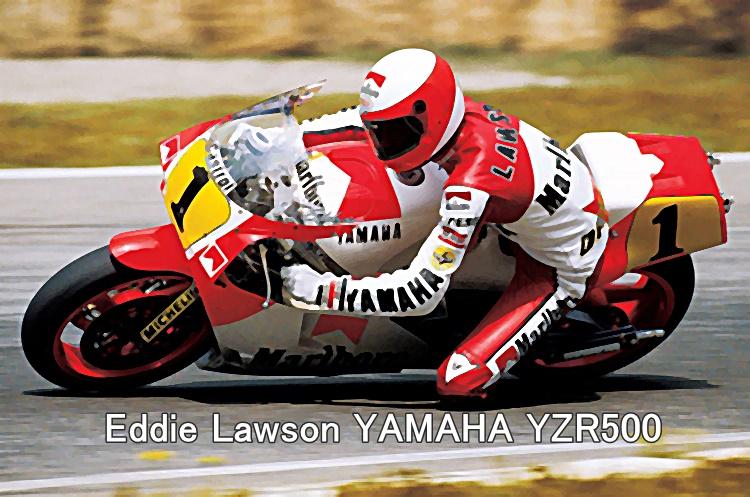 ddie Lawson YAMAHA YZR500
