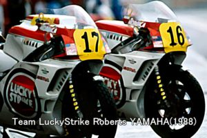 Team LuckyStrike Roberts YAMAHA(1988)