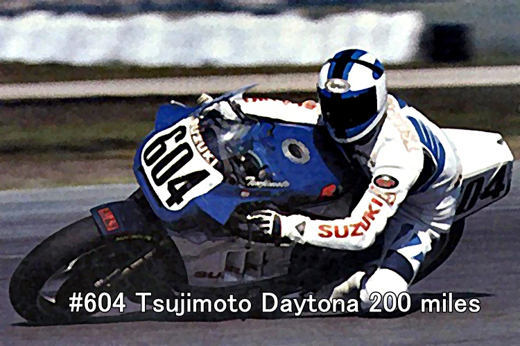 #604 Tsujimoto Daytona 200 miles