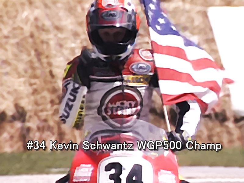 #34 Kevin Schwantz WGP500 Champ