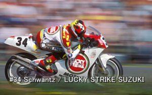 #34 Schwantz LUCKY STRIKE SUZUKI 2