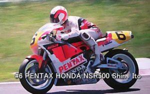 #6 PENTAX HONDA NSR500 Shin1 Ito