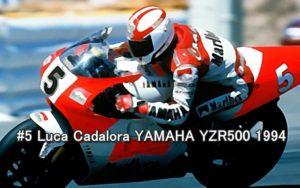 #5 Luca Cadalora YAMAHA YZR500 1994