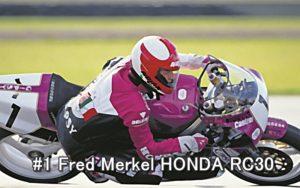 #1 Fred Merkel HONDA RC30