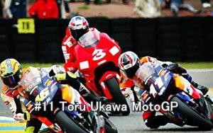 #11 Toru Ukawa MotoGP 1