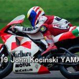 #19 John Kocinski YAMAHA