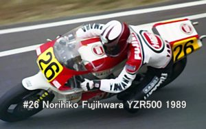 #26 Norihiko Fujihwara YZR500 1989