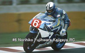 #6 Norihiko Fujihwara KAJIGAYA RC
