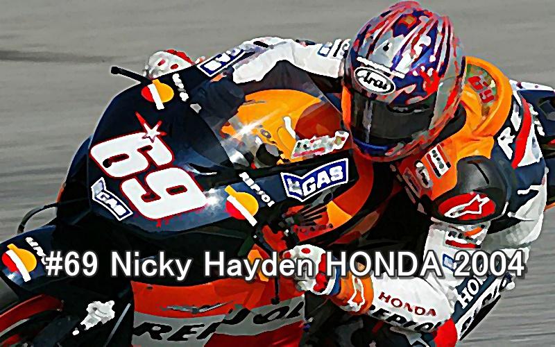 #69 Nicky Hayden motogp HONDA 2004