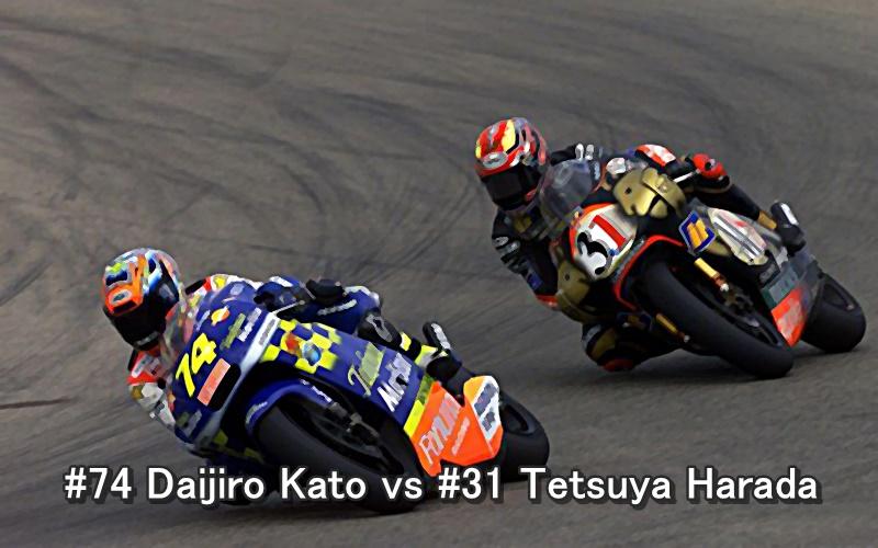 #74 Daijiro Kato vs #31 Tetsuya Harada