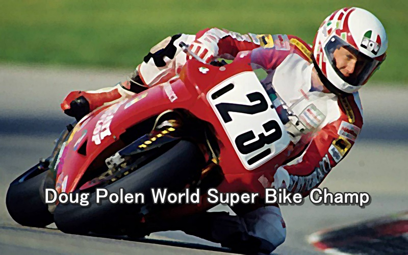 Doug Polen World Super Bike Champ