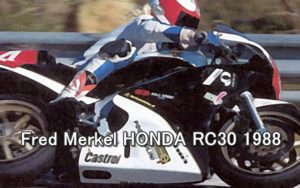 Fred Merkel HONDA RC30 1988