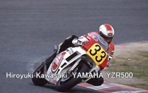 Hiroyuki Kawasaki YAMAHA YZR500