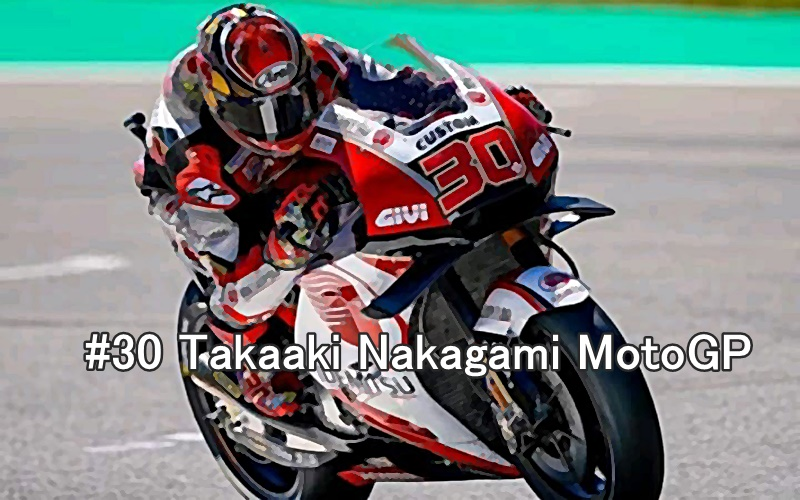 #30 Takaaki Nakagami MotoGP