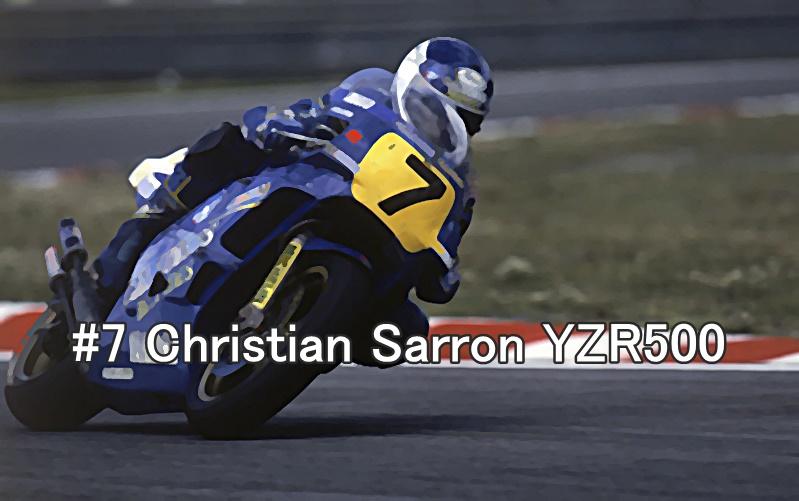 #7 Christian Sarron YZR500