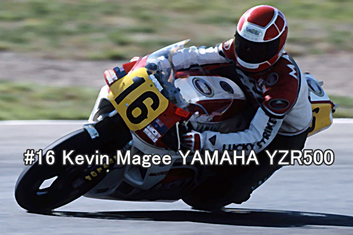 #16 Kevin Magee YAMAHA YZR500